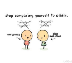 Don't Constantly Compare Yourself to Others...